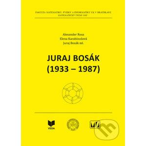 Juraj Bosák (1933 - 1987) - Alexander Rosa, Elena Karabínošová, Juraj Bosák ml.