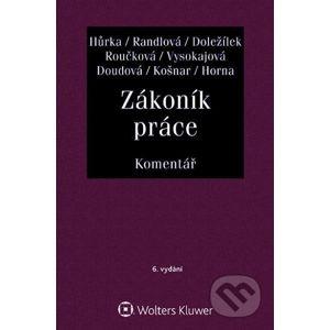Zákoník práce - Komentář - Petr Hůrka