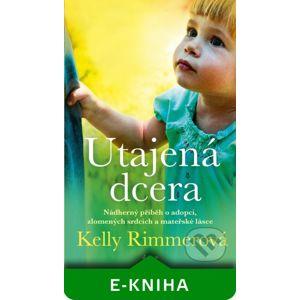 Utajená dcera - Kelly Rimmer