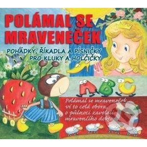 Polámal Se Mraveneček - Radioservis