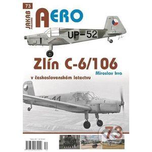 Zlín C-6/106 v československém letectvu - Miroslav Irra