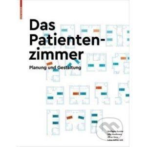 Das Patientenzimmer : Planung und Gestaltung - Wolfgang Sunder