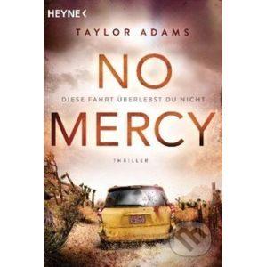 No Mercy - Diese Fahrt überlebst du nicht - Taylor Adams