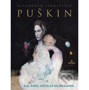 Daj, Bože, nech sa nezbláznim - Alexander Sergejevič Puškin, Katarína Vavrová (ilustrátor)