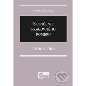 Skončenie pracovného pomeru - Monika Kiklicová