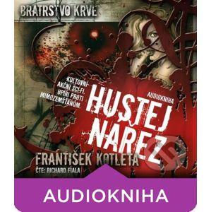 Hustej nářez - Bratrstvo krve 1 - František Kotleta