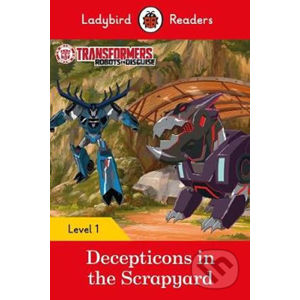 Transformers: Decepticons in the Scrapyard- Ladybird Readers Level 1 - Penguin Books