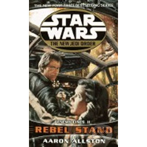 Star Wars: The New Jedi Order:Rebel Stand - Aaron Allston