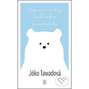 Vzpomínky ledního medvěda - Jóko Tawadová, Michaela Škultéty