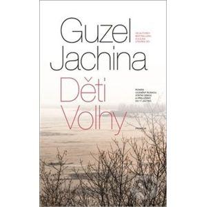 Děti Volhy - Jachina Guzel