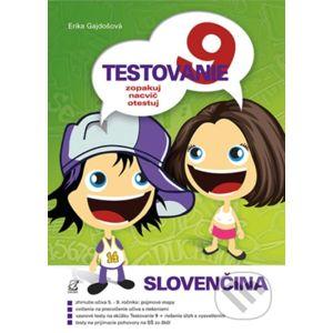 Testovanie 9 - Slovenčina - Erika Gajdošová