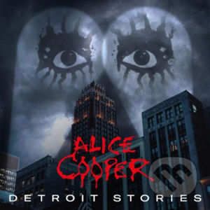 Cooper Alice: Detroit Stories CD +DVD - Alice Cooper