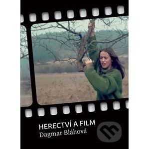 Herectví a film - Dagmar Bláhová
