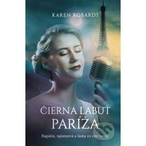 Čierna labuť Paríža - Karen Robards