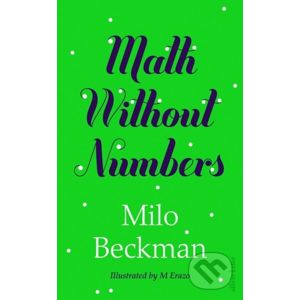Math Without Numbers - Milo Beckman