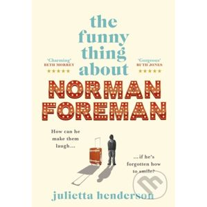 The Funny Thing about Norman Foreman - Julietta Henderson