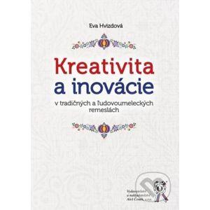 Kreativita a inovácie - Eva Hvizdová