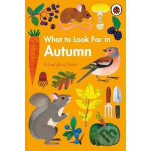 What to Look For in Autumn - Elizabeth Jenner