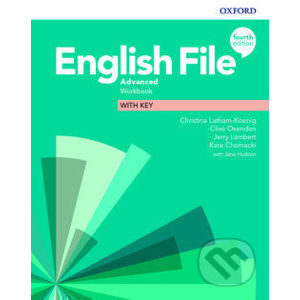 English File Advanced Workbook with Answer Key (4th) - Clive Oxenden, Christina Latham-Koenig