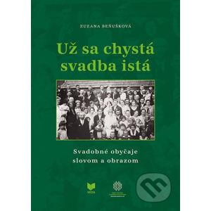 Už sa chystá svadba istá - Zuzana Beňušková