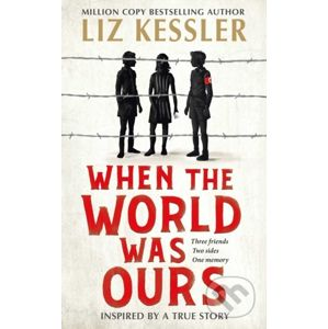 When The World Was Ours - Liz Kessler