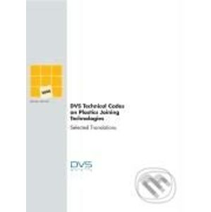 DVS Technical Codes on Plastics Joining Technologies 3 - DVS Media GmbH