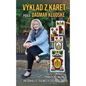 Výklad z karet podle Dagmar Kludské - Dagmar Kludská