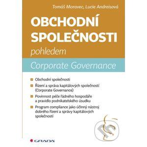 Obchodní společnosti pohledem Corporate Governance - Lucie Andreisová, Tomáš Moravec