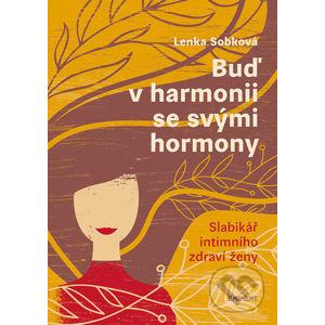 Buď v harmonii se svými hormony - Lenka Sobková
