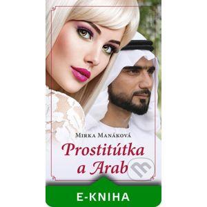 Prostitútka a arab - Mirka Manáková