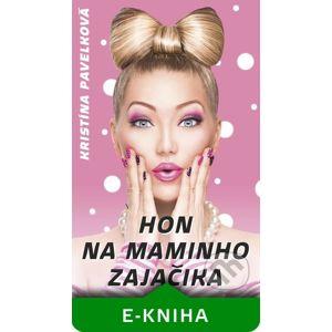 Hon na maminho zajačika - Kristína Pavelková