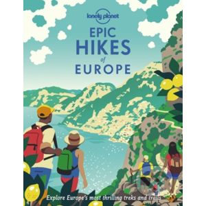 Epic Hikes of Europe - Lonely Planet