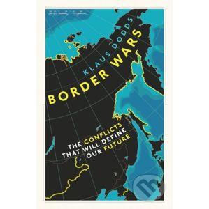 Border Wars - Klaus Dodds
