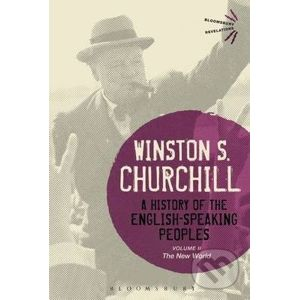 A History of the English-Speaking Peoples Volume II : The New World - Winston S. Churchill