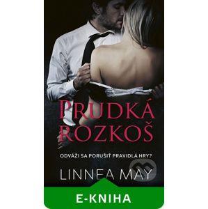 Prudká rozkoš - Linnea May