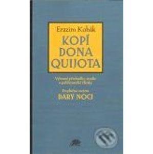 Kopí Dona Quijota - Erazim Kohák