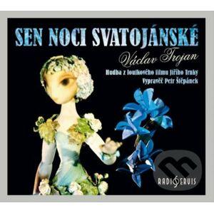 Sen noci svatojánské - Václav Trojan