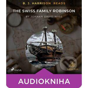 B. J. Harrison Reads The Swiss Family Robinson (EN) - Johann Wyss