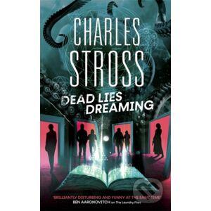 Dead Lies Dreaming - Charles Stross