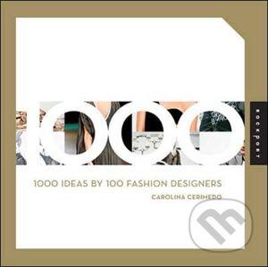 1000 Ideas by 100 Fashion Designers - Carolina Cerimedo