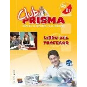 Club Prisma A2 + B1 - Libro del profesor - Edinumen