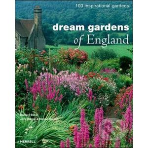 Dream Gardens of England - Barbara Baker