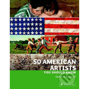 50 American Artists You Should Know - Debra N. Mancoff