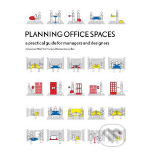 Planning Office Spaces: A Practical Guide for Managers and Designers - Juriaan Van Meel
