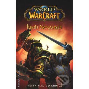 Warcraft 8: Kruh nenávisti - Keith R.A. DeCandido