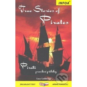 True stories of Pirates - Lucy Lethbridge